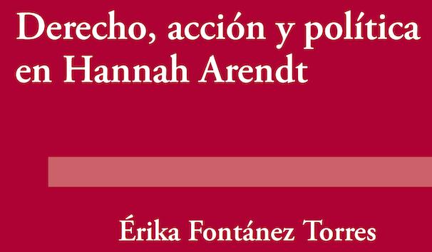 Episodio 28- Derecho, acción y política en Hannah Arendt, por Érika Fontánez Torres